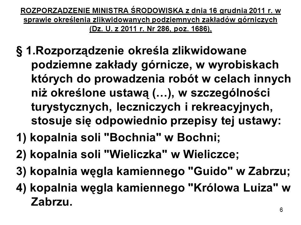 1) kopalnia soli Bochnia w Bochni;