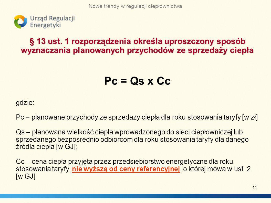 § 13 ust. 1 rozporządzenia określa uproszczony sposób wyznaczania planowanych przychodów ze sprzedaży ciepła