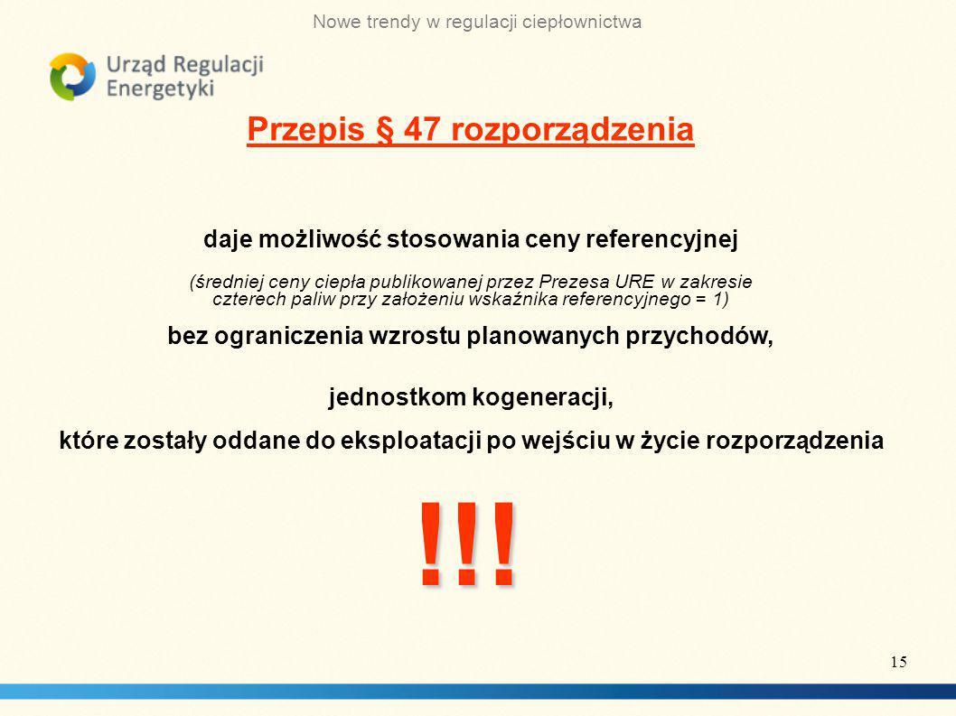 !!! Przepis § 47 rozporządzenia