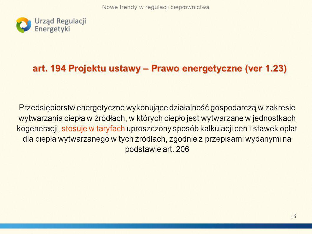 art. 194 Projektu ustawy – Prawo energetyczne (ver 1.23)
