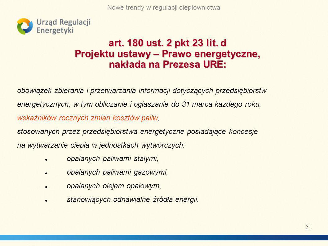 Projektu ustawy – Prawo energetyczne, nakłada na Prezesa URE: