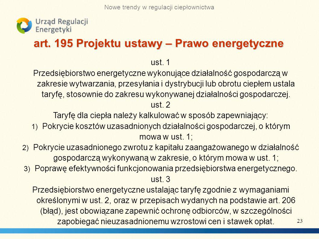 art. 195 Projektu ustawy – Prawo energetyczne
