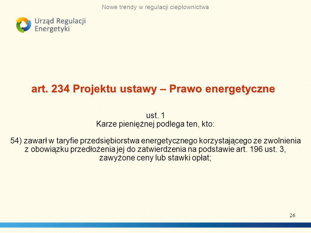 art. 234 Projektu ustawy – Prawo energetyczne
