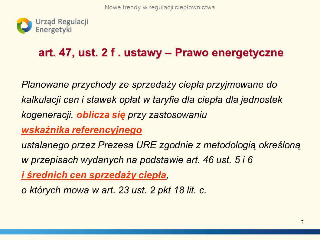 art. 47, ust. 2 f . ustawy – Prawo energetyczne