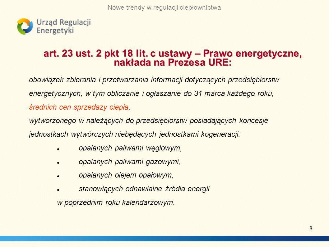 art. 23 ust. 2 pkt 18 lit. c ustawy – Prawo energetyczne, nakłada na Prezesa URE: