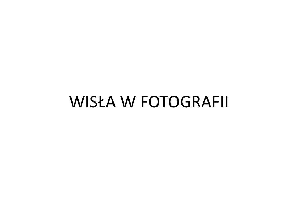WISŁA W FOTOGRAFII