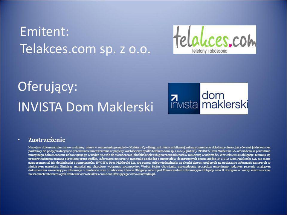 Emitent: Telakces.com sp. z o.o.