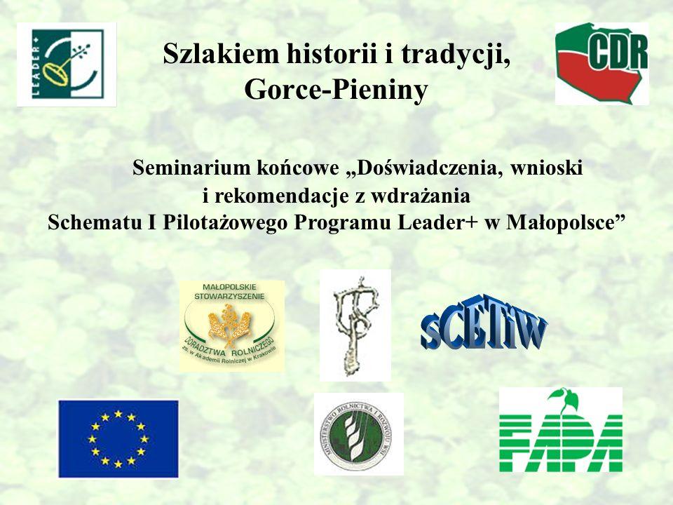 Szlakiem historii i tradycji, Gorce-Pieniny