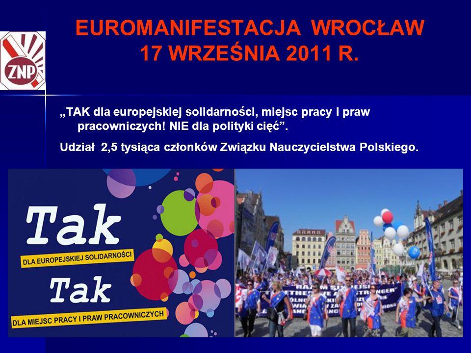 EUROMANIFESTACJA WROCŁAW 17 WRZEŚNIA 2011 R.