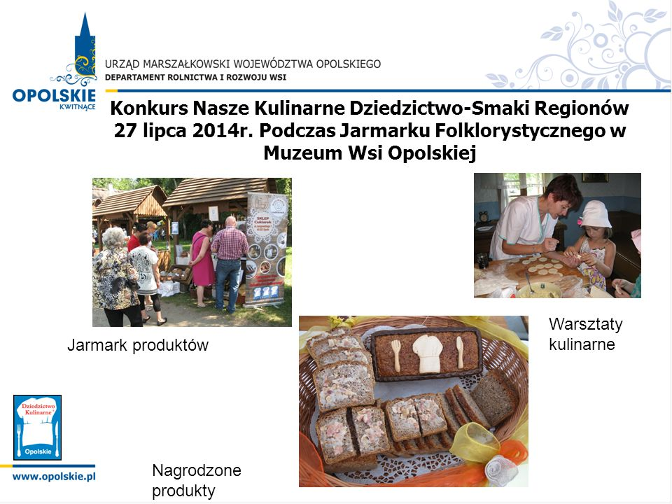 Konkurs Nasze Kulinarne Dziedzictwo-Smaki Regionów 27 lipca 2014r
