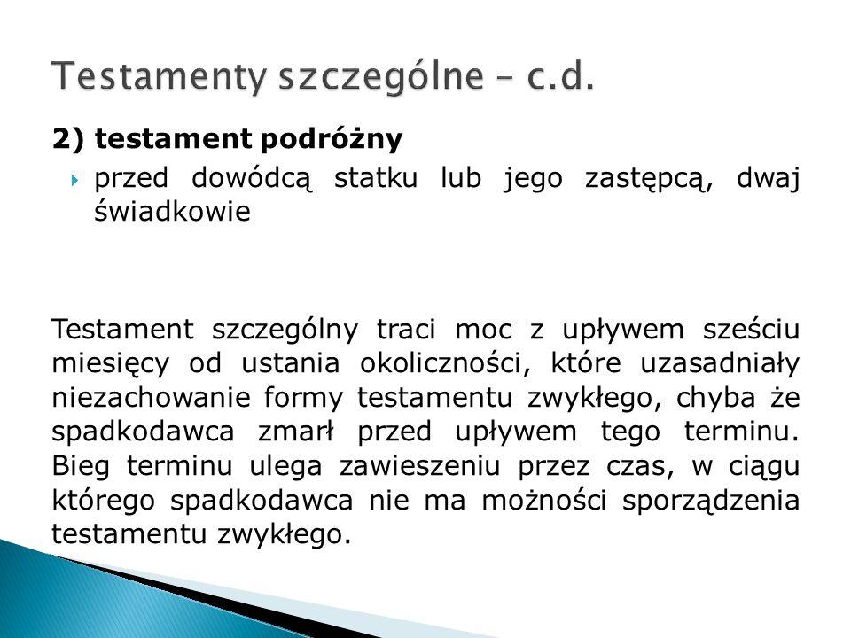 Testamenty szczególne – c.d.