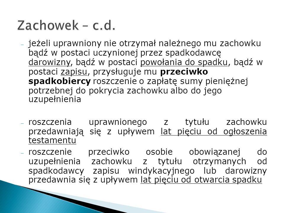 Zachowek – c.d.