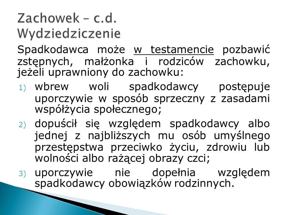 Zachowek – c.d. Wydziedziczenie