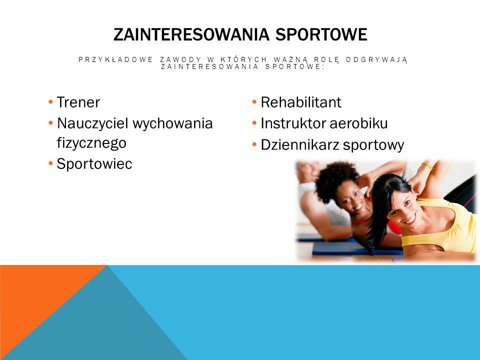 Zainteresowania sportowe