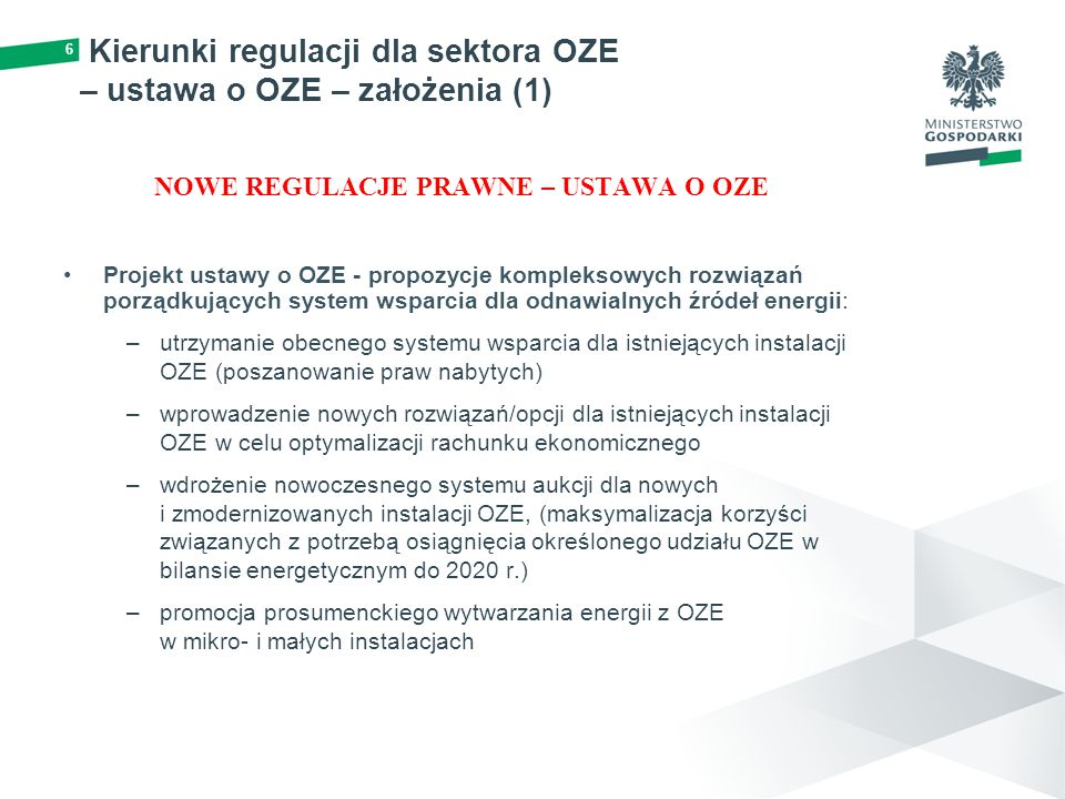 Kierunki regulacji dla sektora OZE – ustawa o OZE – założenia (1)
