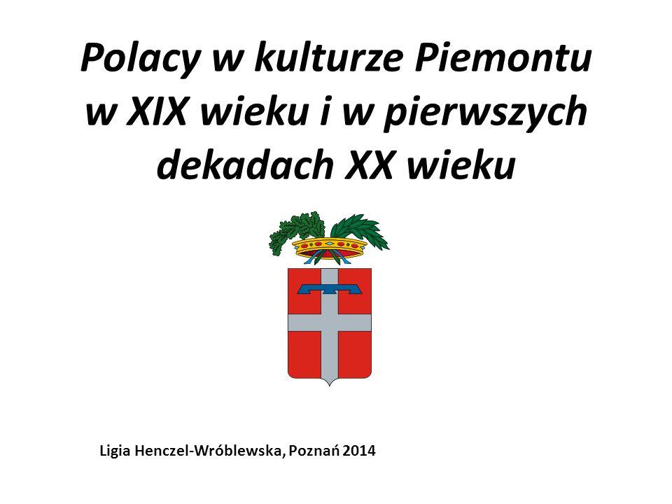Polacy w kulturze Piemontu w XIX wieku i w pierwszych dekadach XX wieku