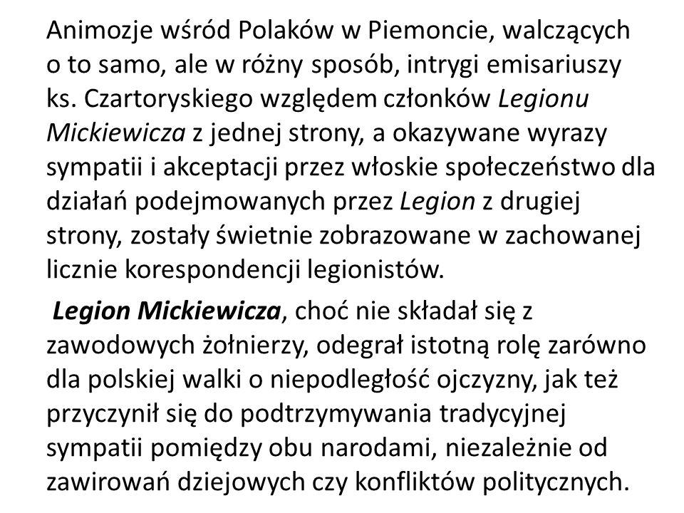Animozje wśród Polaków w Piemoncie, walczących o to samo, ale w różny sposób, intrygi emisariuszy ks.