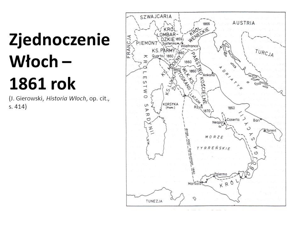 Zjednoczenie Włoch – 1861 rok (J. Gierowski, Historia Włoch, op. cit
