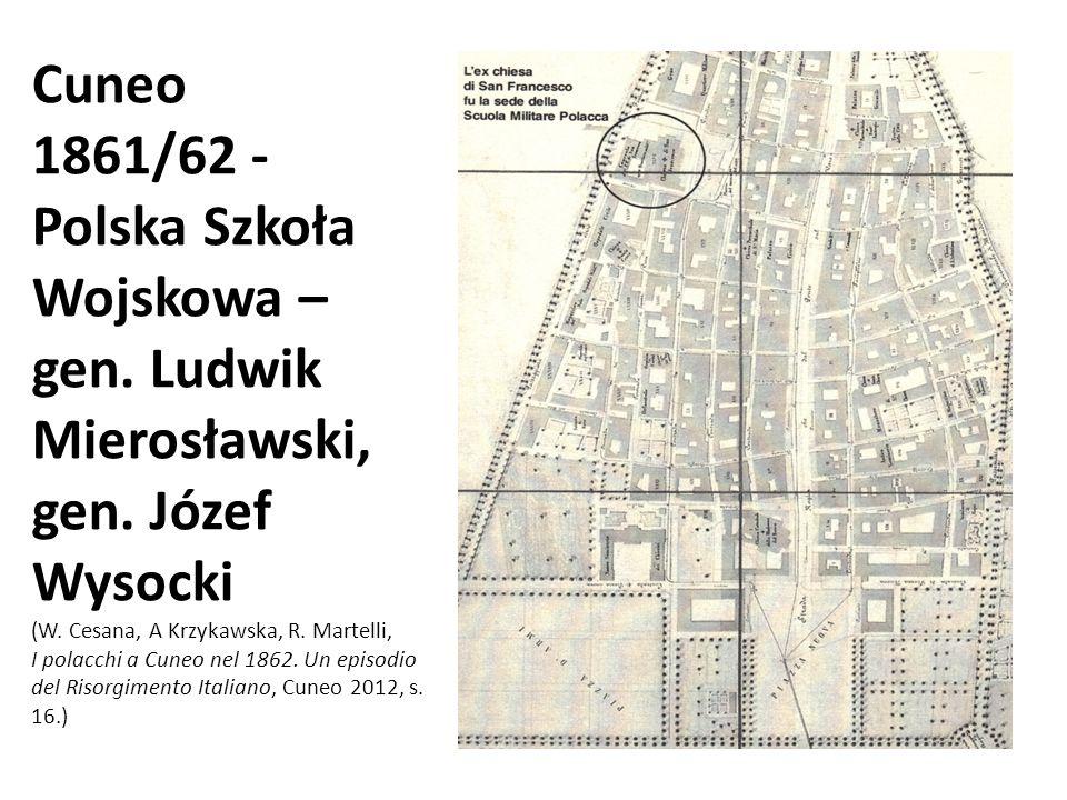 Cuneo 1861/62 - Polska Szkoła Wojskowa – gen. Ludwik Mierosławski, gen