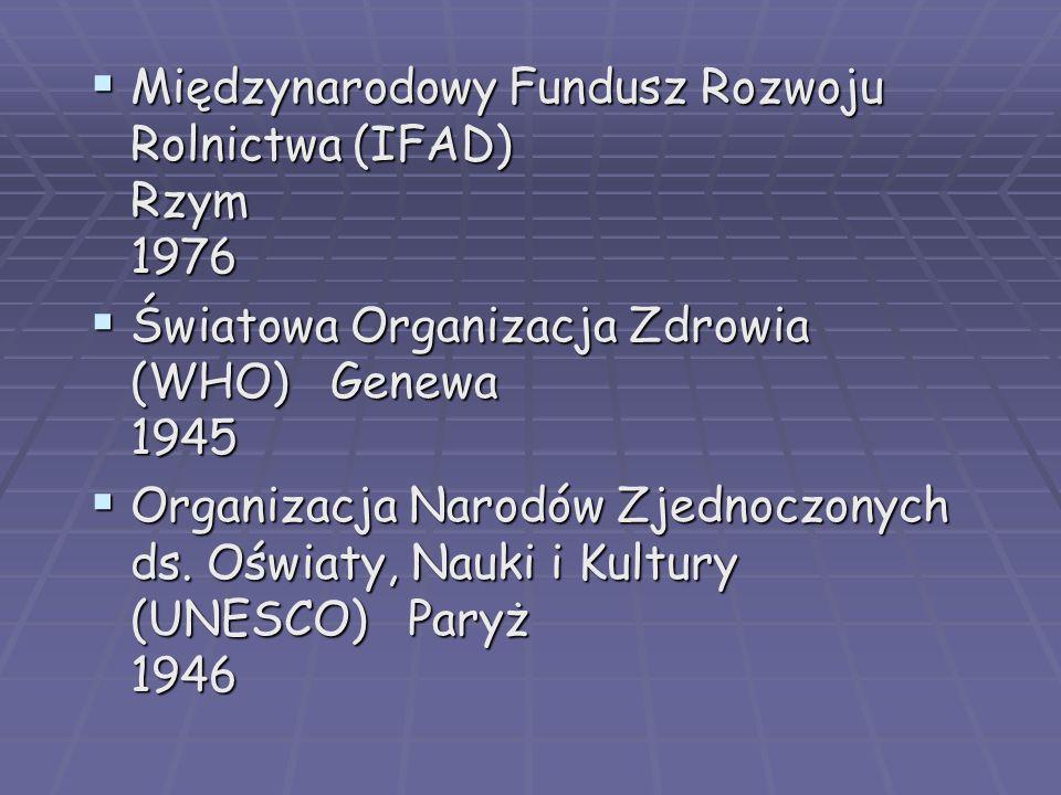Międzynarodowy Fundusz Rozwoju Rolnictwa (IFAD) Rzym 1976