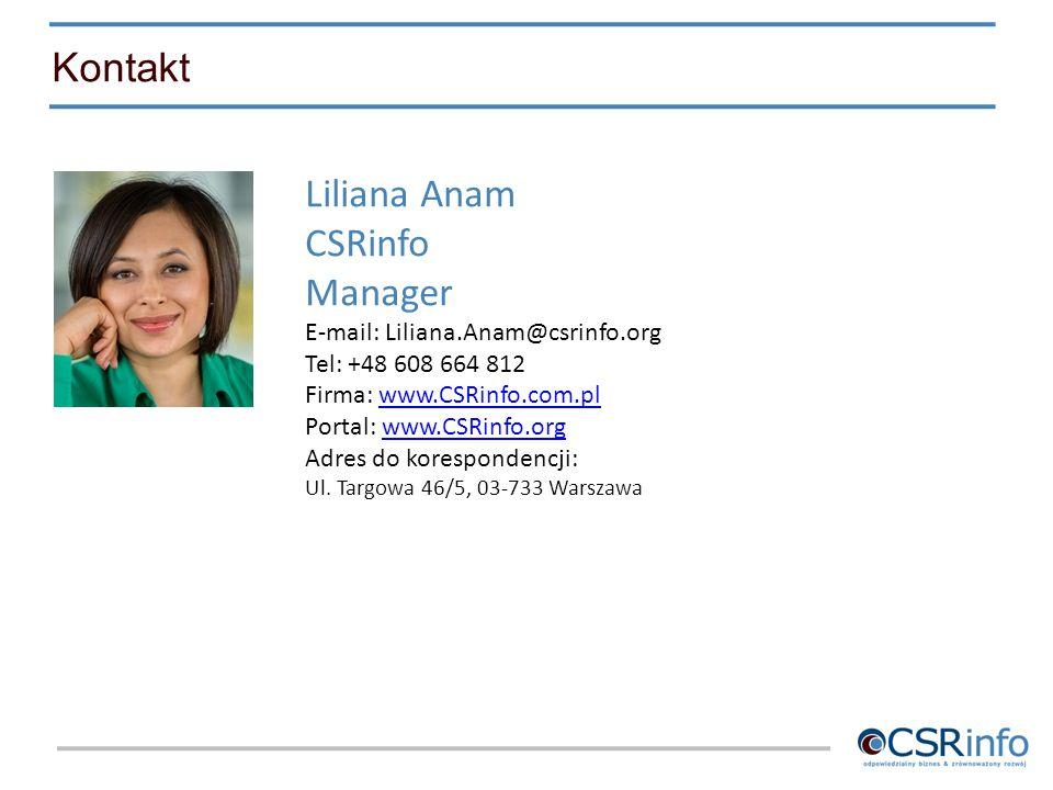 Kontakt Liliana Anam CSRinfo Manager E-mail: Liliana.Anam@csrinfo.org
