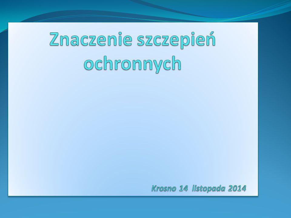 Znaczenie szczepień ochronnych Krosno 14 listopada 2014