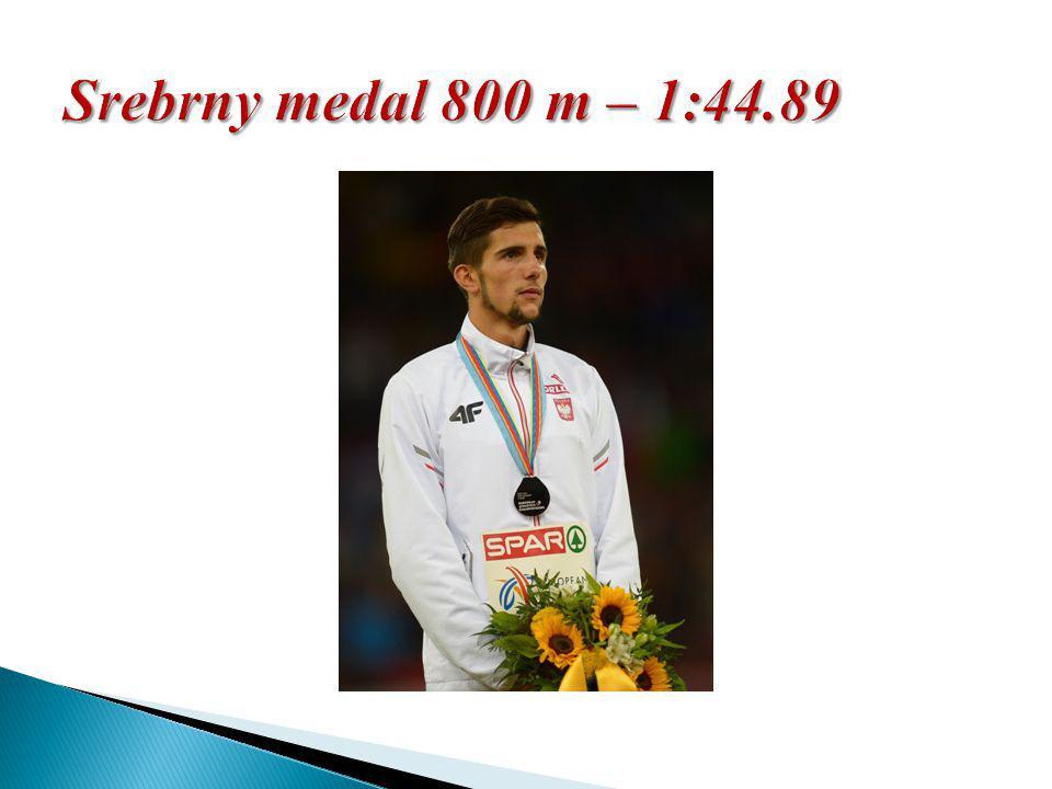 Srebrny medal 800 m – 1:44.89