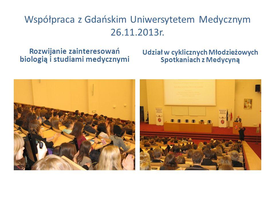 Współpraca z Gdańskim Uniwersytetem Medycznym 26.11.2013r.
