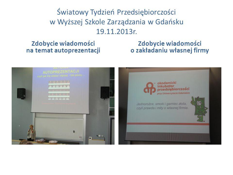 Światowy Tydzień Przedsiębiorczości w Wyższej Szkole Zarządzania w Gdańsku 19.11.2013r.
