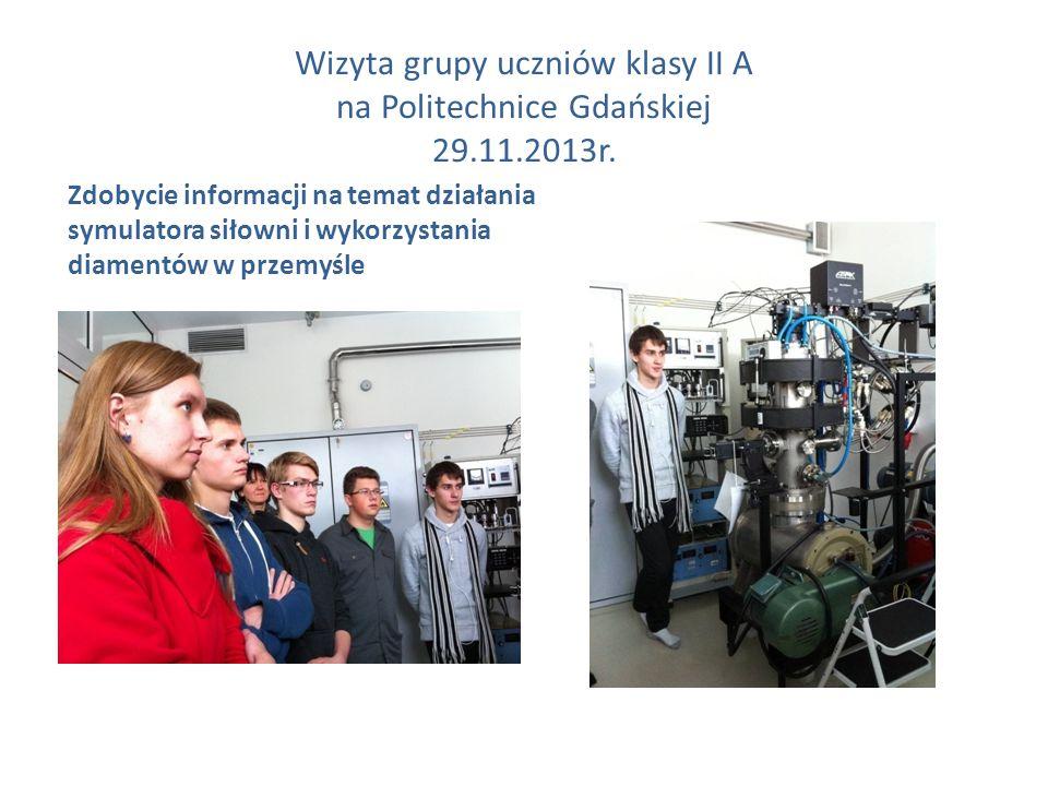 Wizyta grupy uczniów klasy II A na Politechnice Gdańskiej 29.11.2013r.