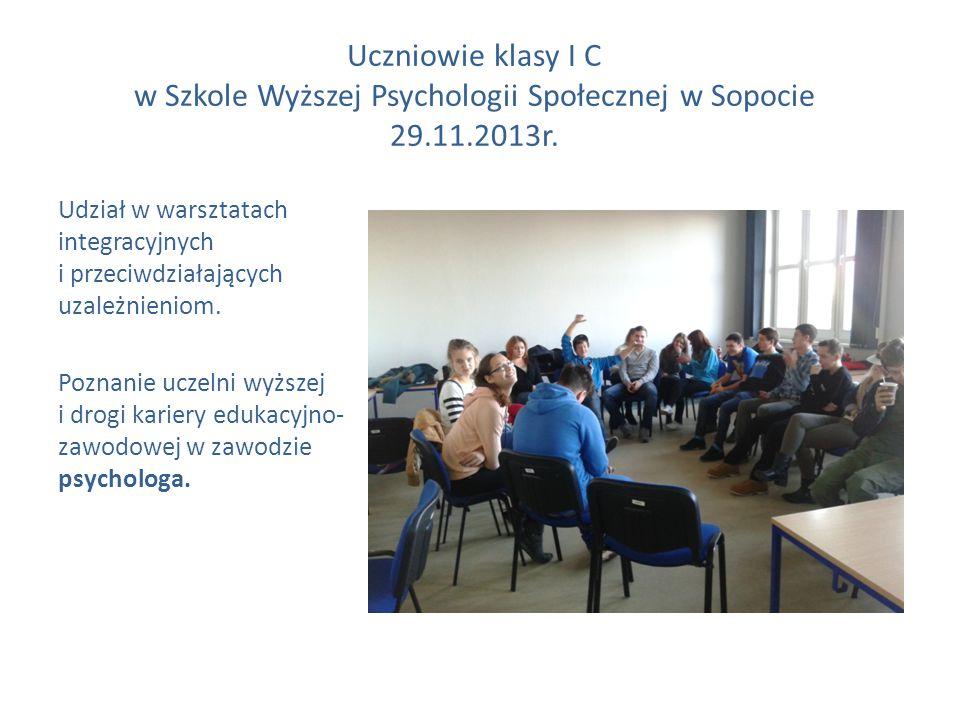Uczniowie klasy I C w Szkole Wyższej Psychologii Społecznej w Sopocie 29.11.2013r.