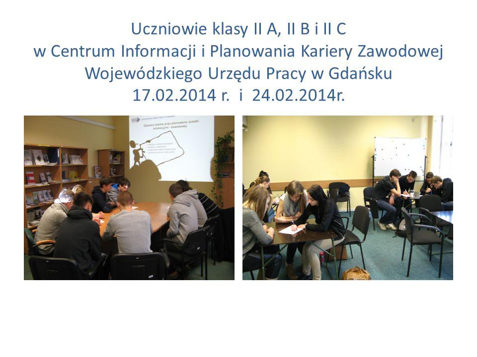 Uczniowie klasy II A, II B i II C w Centrum Informacji i Planowania Kariery Zawodowej Wojewódzkiego Urzędu Pracy w Gdańsku 17.02.2014 r.
