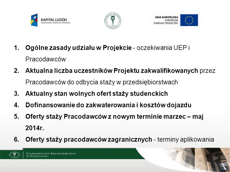 Ogólne zasady udziału w Projekcie - oczekiwania UEP i Pracodawców