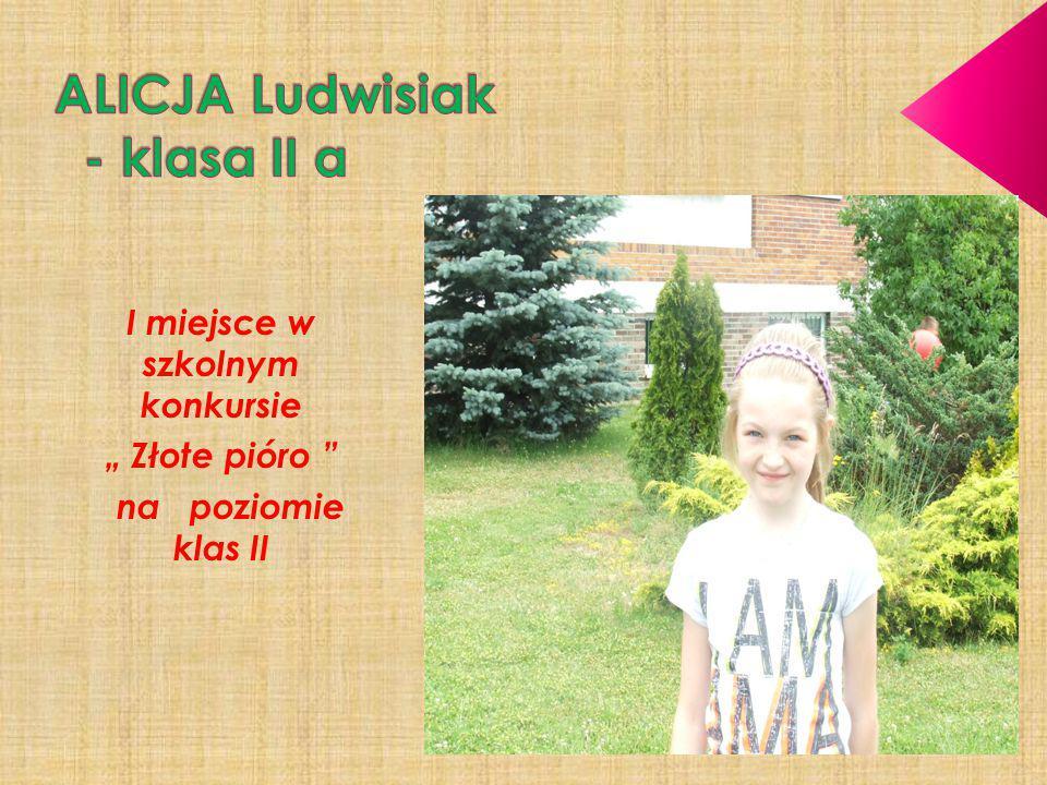 ALICJA Ludwisiak - klasa II a