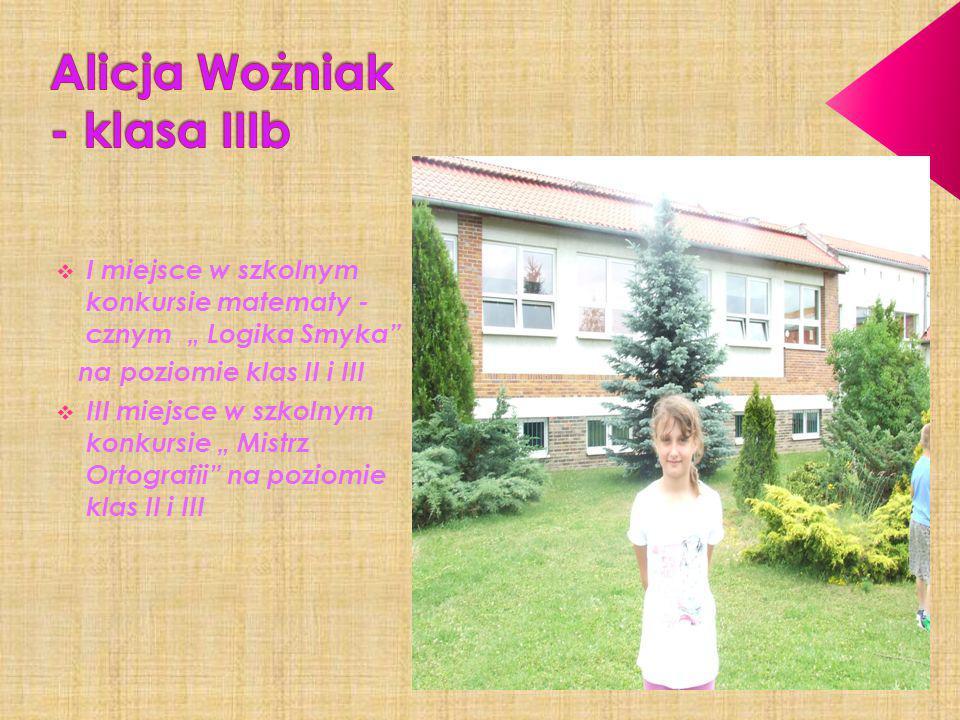 Alicja Wożniak - klasa IIIb