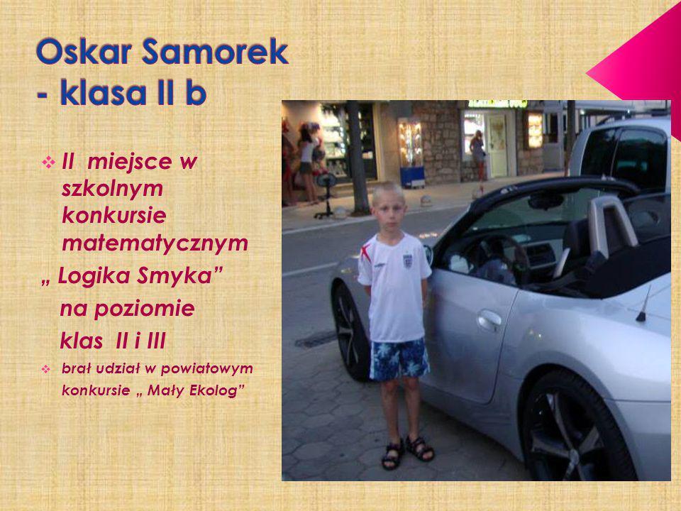 Oskar Samorek - klasa II b