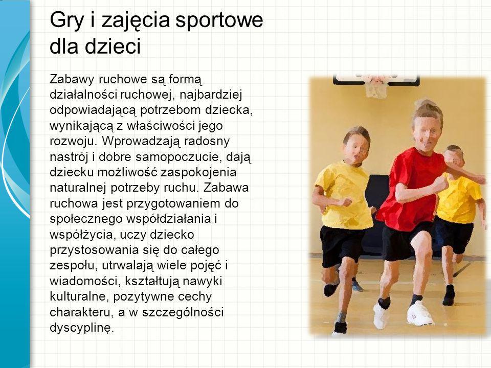Gry i zajęcia sportowe dla dzieci