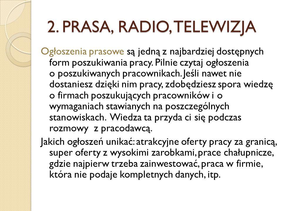 2. PRASA, RADIO, TELEWIZJA