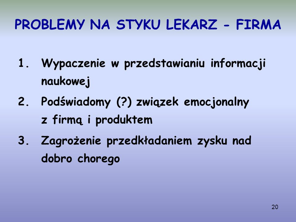PROBLEMY NA STYKU LEKARZ - FIRMA