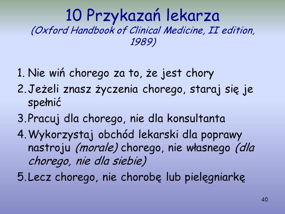 10 Przykazań lekarza (Oxford Handbook of Clinical Medicine, II edition, 1989)