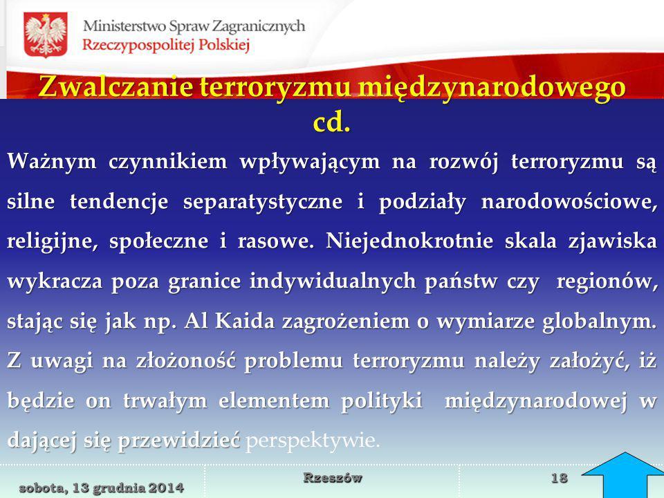 Zwalczanie terroryzmu międzynarodowego cd.