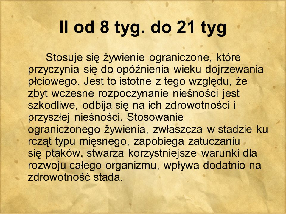 II od 8 tyg. do 21 tyg