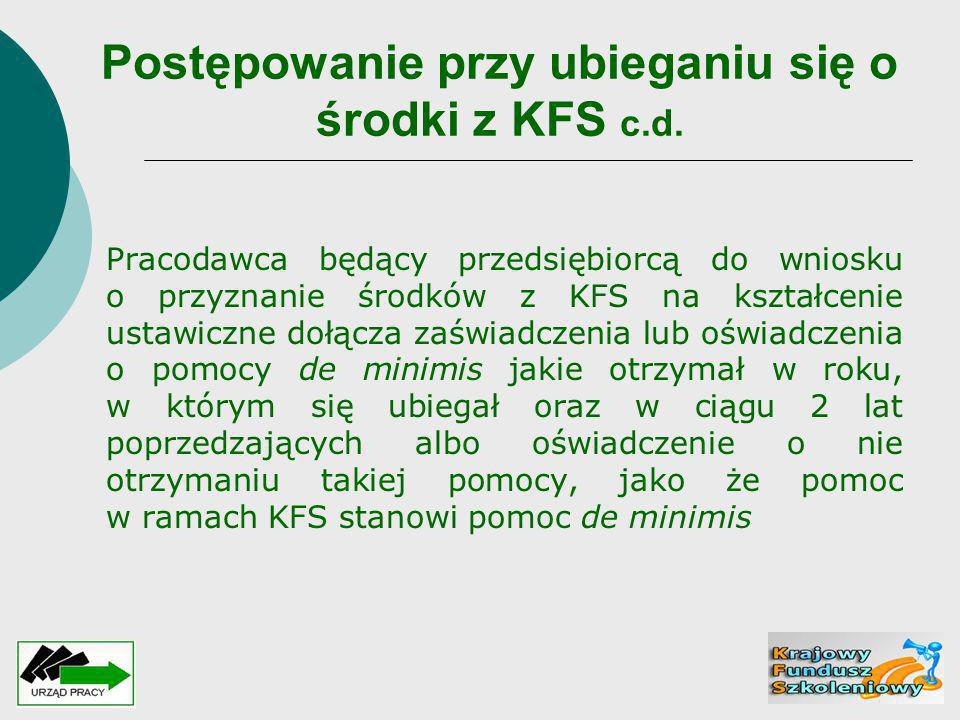 Postępowanie przy ubieganiu się o środki z KFS c.d.