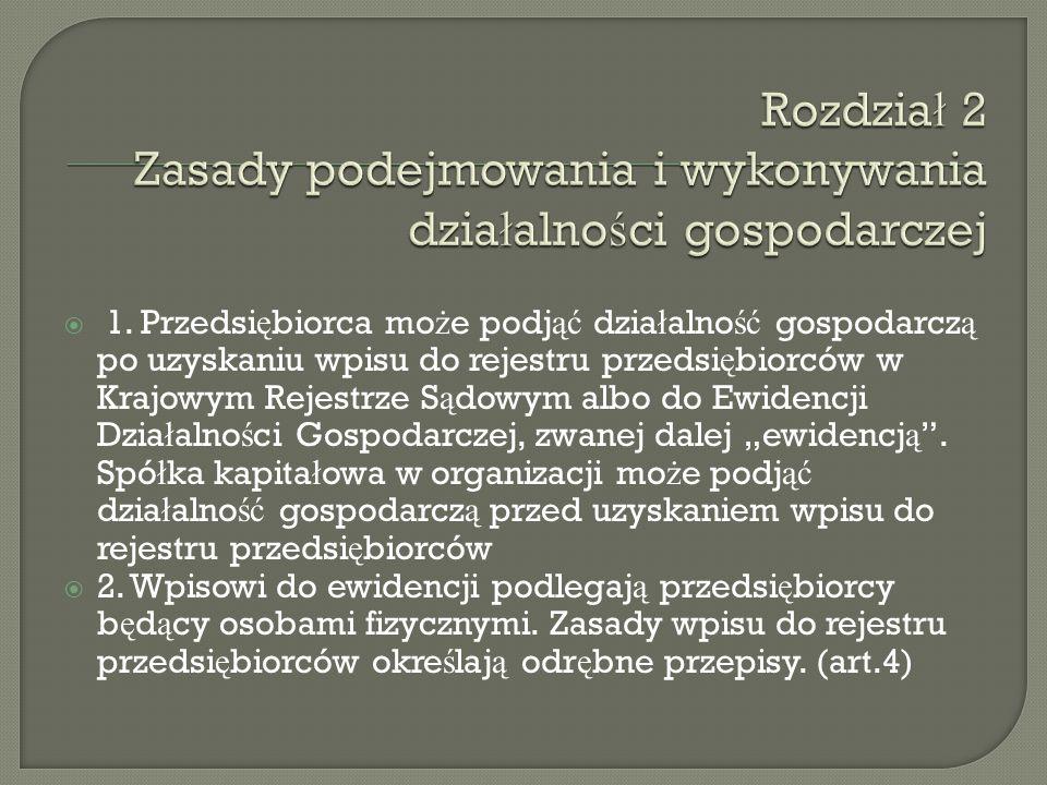 Rozdział 2 Zasady podejmowania i wykonywania działalności gospodarczej