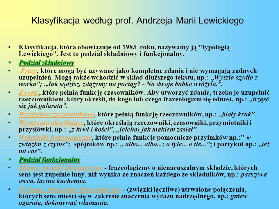 Klasyfikacja według prof. Andrzeja Marii Lewickiego