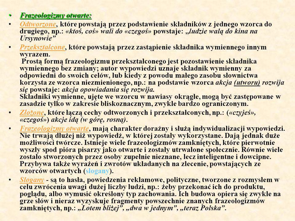 Frazeologizmy otwarte: