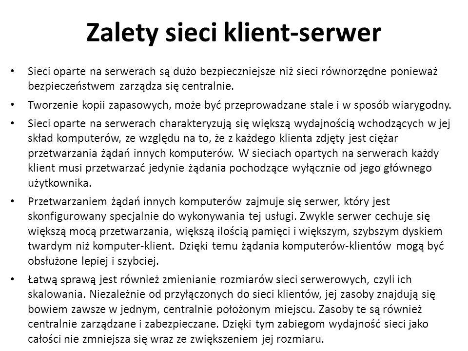 Zalety sieci klient-serwer