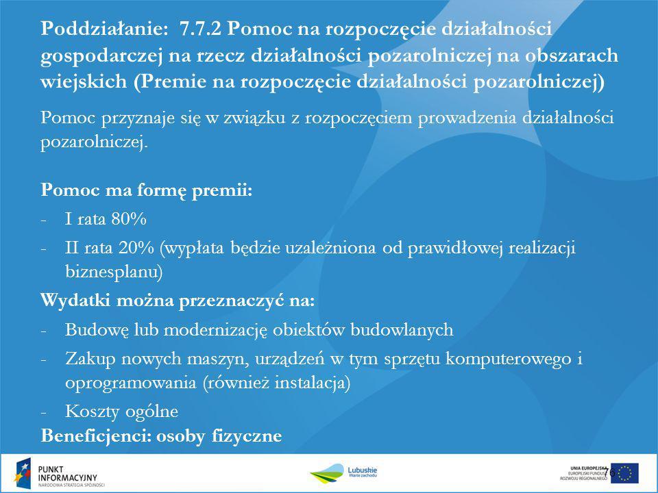 Poddziałanie: 7.7.2 Pomoc na rozpoczęcie działalności gospodarczej na rzecz działalności pozarolniczej na obszarach wiejskich (Premie na rozpoczęcie działalności pozarolniczej)