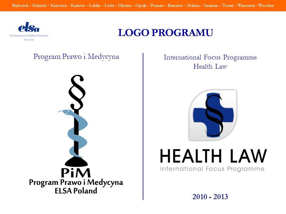 LOGO PROGRAMU Program Prawo i Medycyna 2010 - 2013
