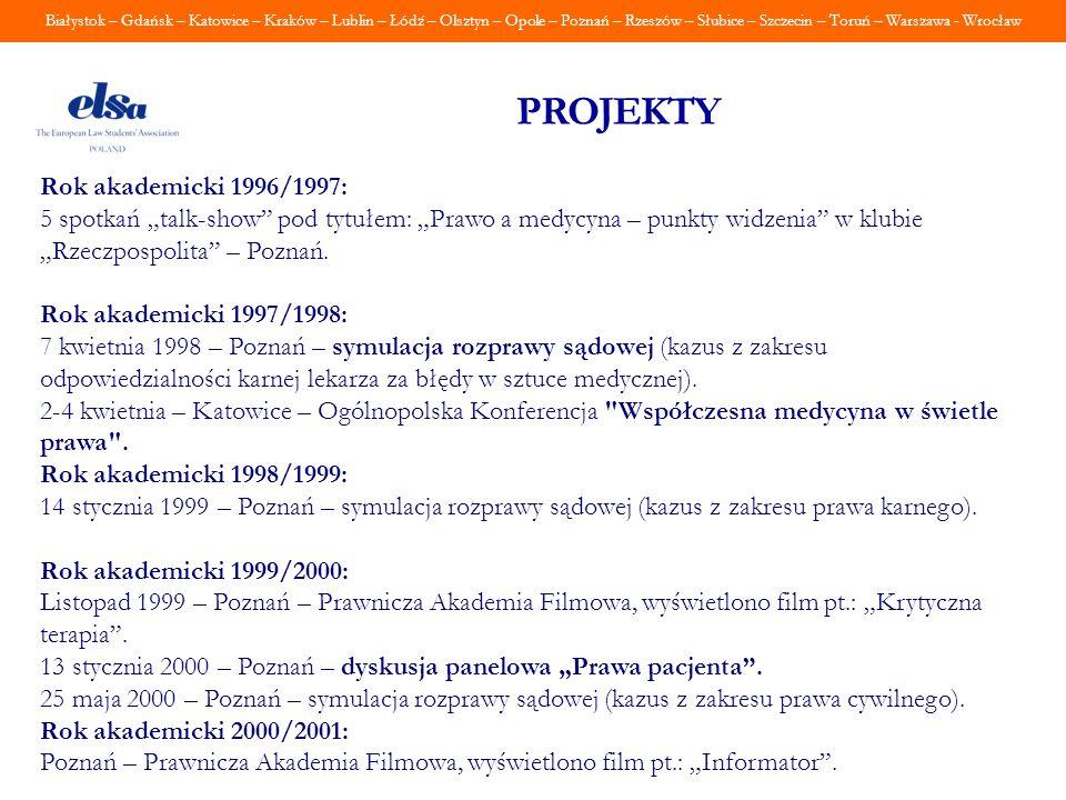 PROJEKTY Rok akademicki 1996/1997: